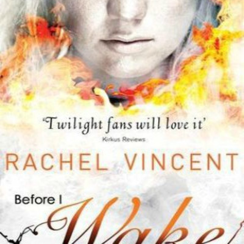 Before I Wake by Rachel Vincent