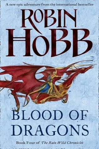 Blood of Dragons by Robin Hobb