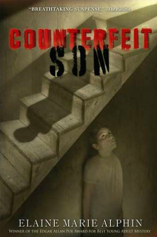 Counterfeit Son by Elaine Marie Alphin