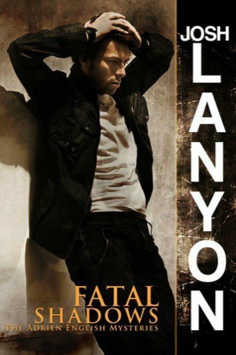 Fatal Shadows by Josh Lanyon