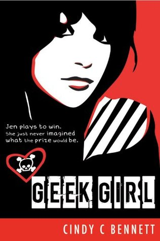 Geek Girl by Cindy C. Bennett