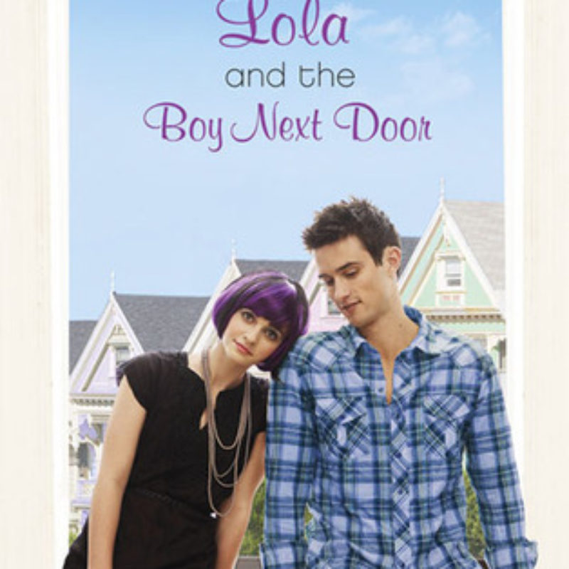 The Friday 56: Lola and the Boy Next Door