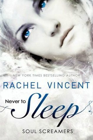 Never to Sleep by Rachel Vincent