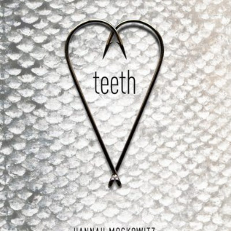 Teeth by Hannah Moskowitz