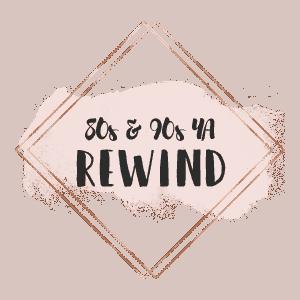 80s & 90s ya rewind