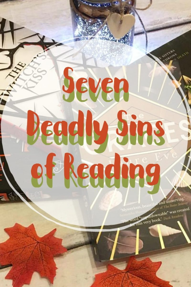 Seven Deadly Sins of Reading