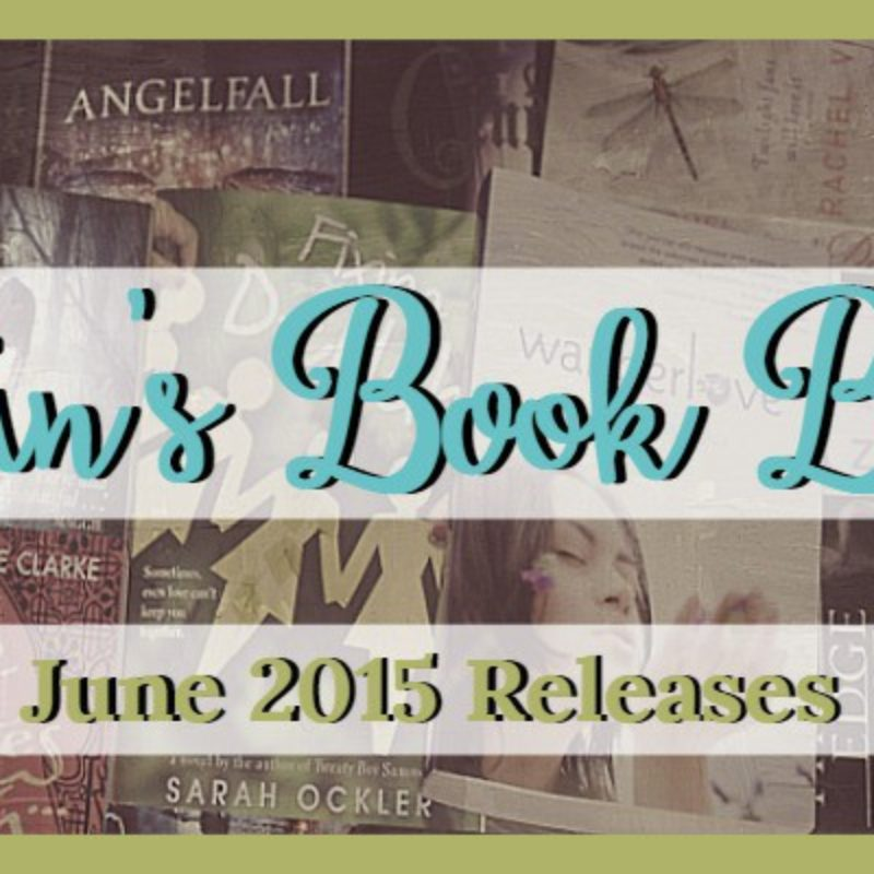 Brin's Book Buzz: June 2015 Releases