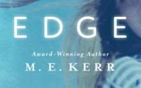 ARC: Edge by M.E. Kerr