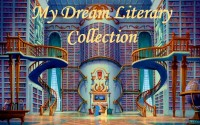 My Dream Literary Collection