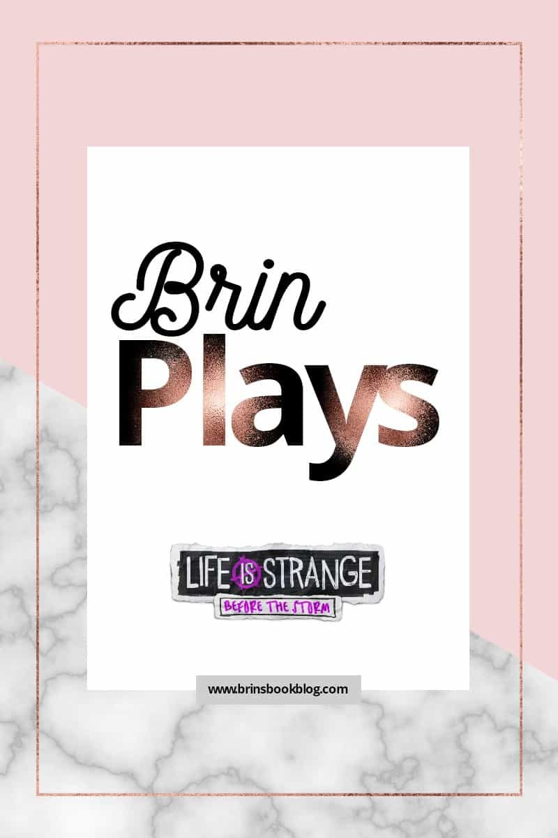 Brin Plays: Before the Storm Chapter 1