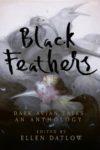 black feathers ellen datlow cover art book haul