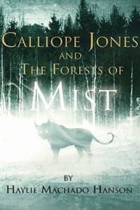 calliope jones and the forests of mist haylie machado hanson cover art bookshelves
