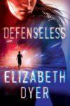 defenseless elizabeth dyer cover art book haul