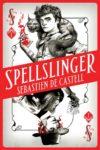 spellsinger sebastien de castell cover art book haul