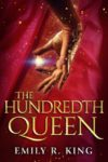 the hundredth queen emily r king cover art book haul