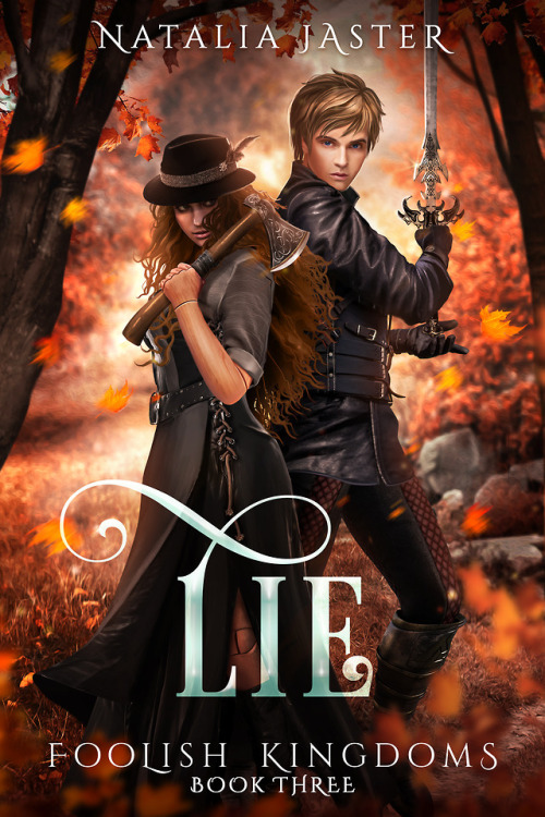 Lie (Foolish Kingdoms, #3) by Natalia Jaster