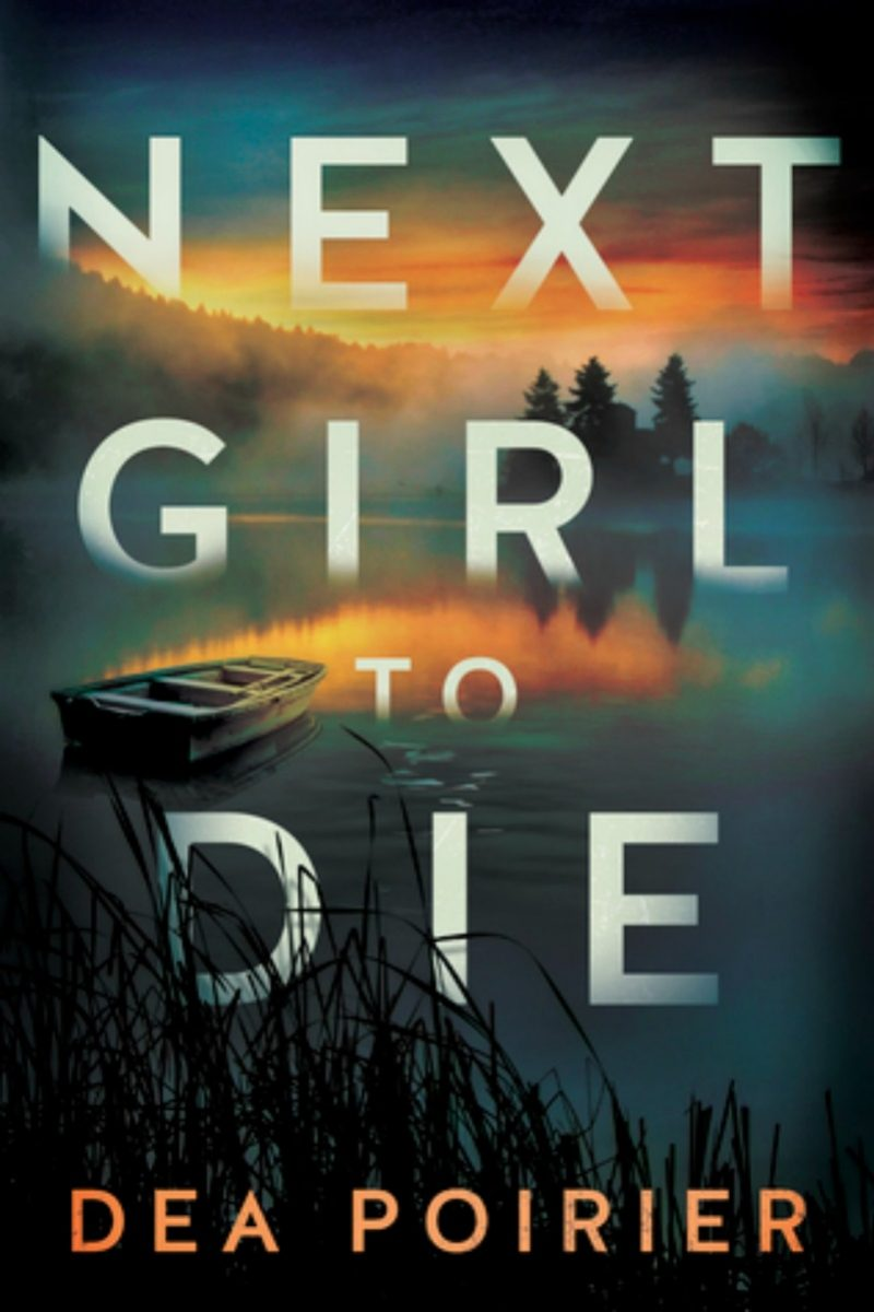 Next Girl to Die by Dea Poirier