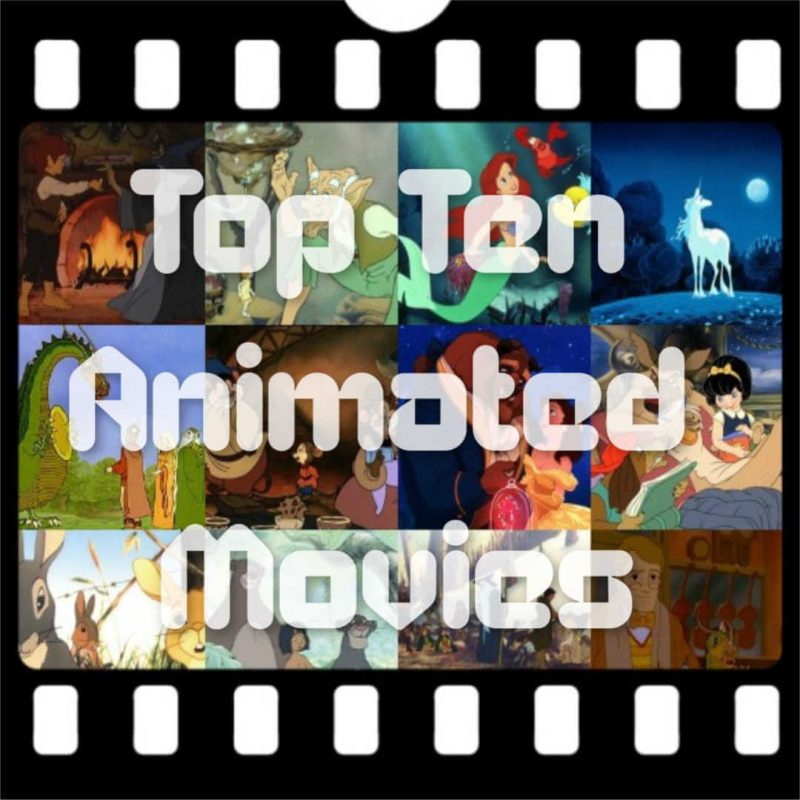 Top Ten Animated Movies