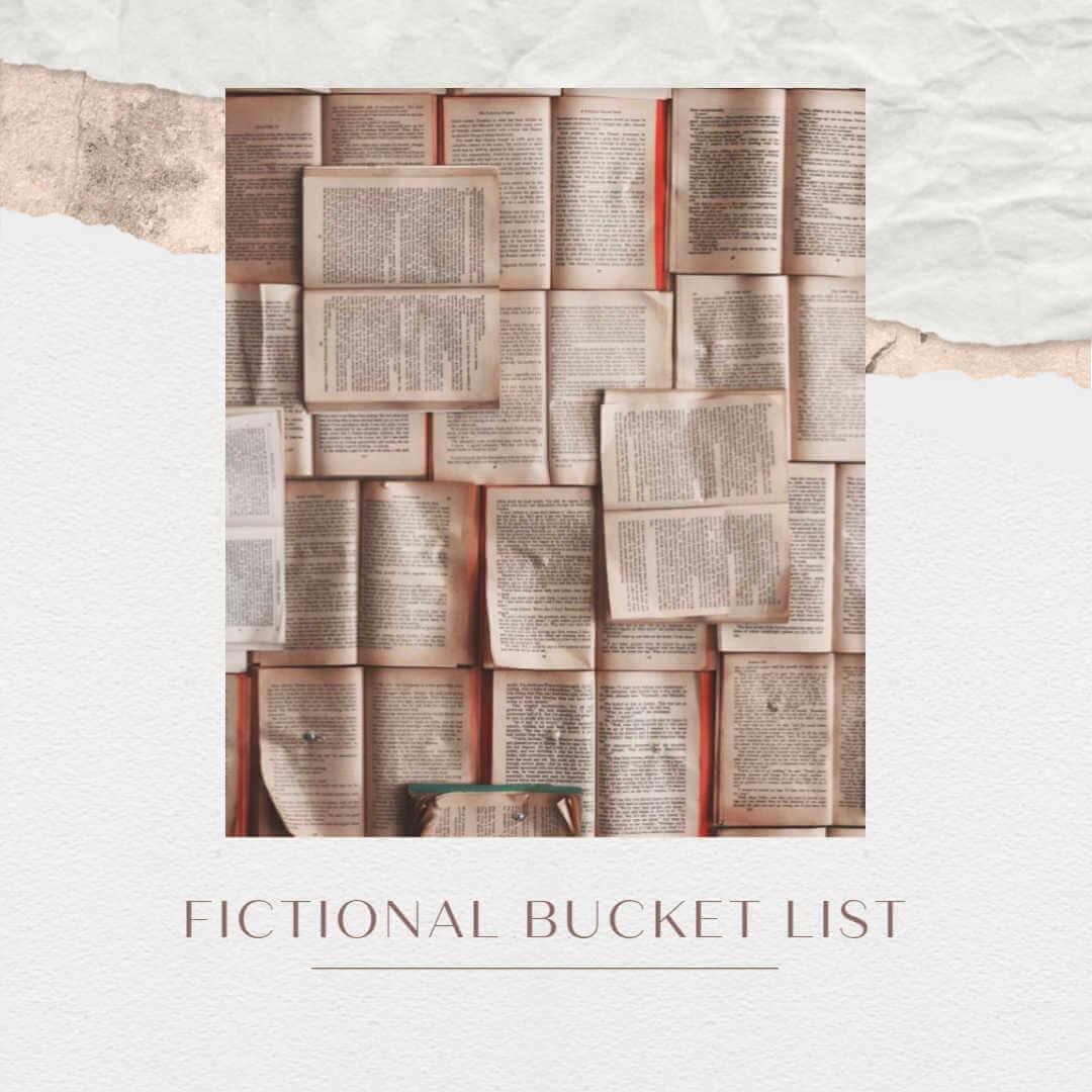 fictional bucket list