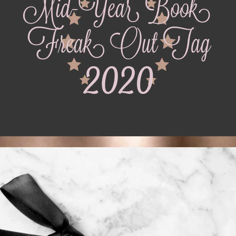 Mid-Year Book Freak Out Tag 2020