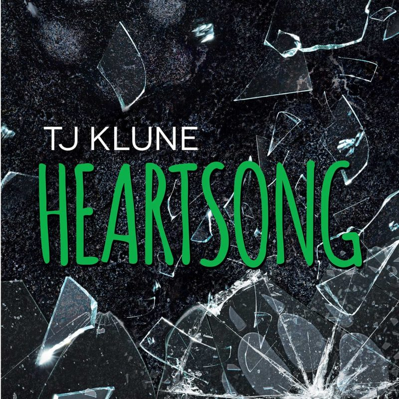Heartsong by T.J. Klune