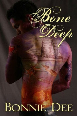 Bone Deep by Bonnie Dee