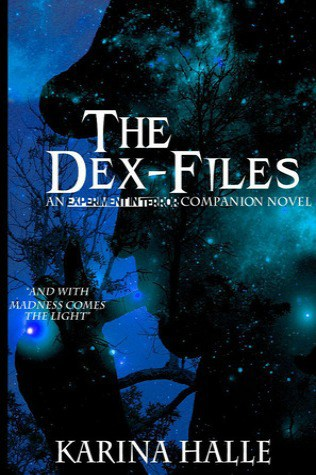 The Dex-Files by Karina Halle