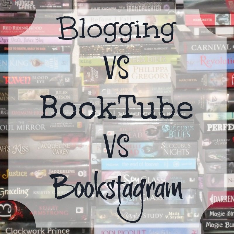 Book Blogging vs BookTube vs Bookstagram
