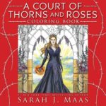 a court of thorns and roses colouring book cover art book haul
