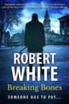 breaking bones robert white cover art book haul