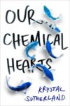 our chemical hearts krystal sutherland cover art book haul