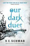 our dark duet v e schwab cover art book haul