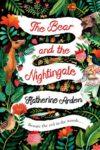 the bear and the nightingale katherine arden cover art book haul