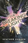 the breaking light heather hansen cover art book haul