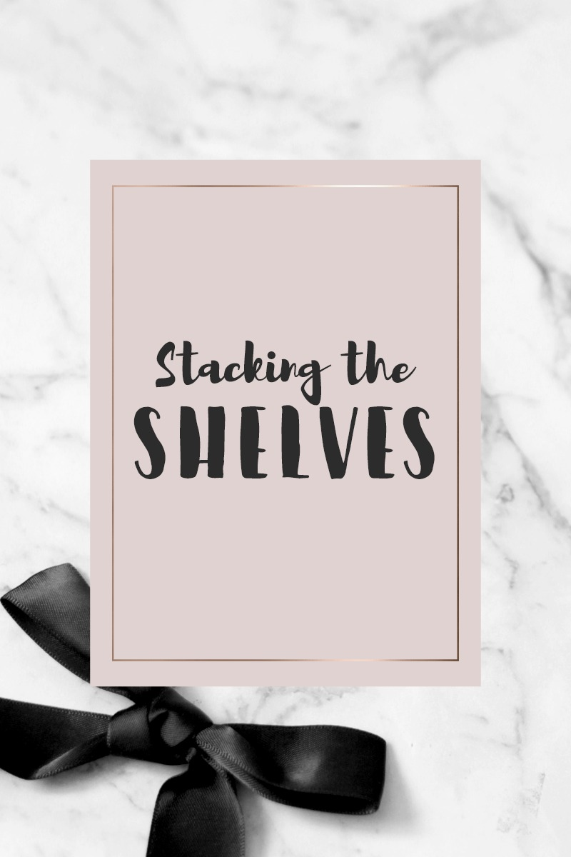 stacking the shelves bookish haul