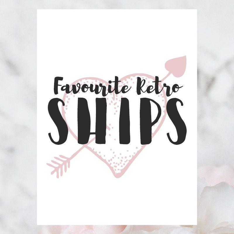 Favourite Retro Ships