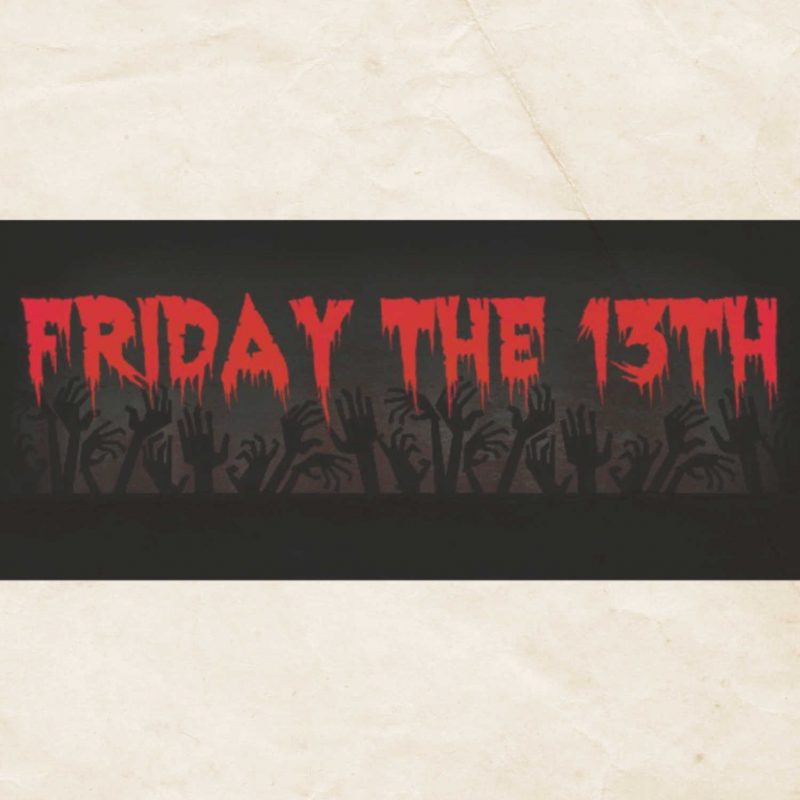 Friday the 13th – Movies to Watch