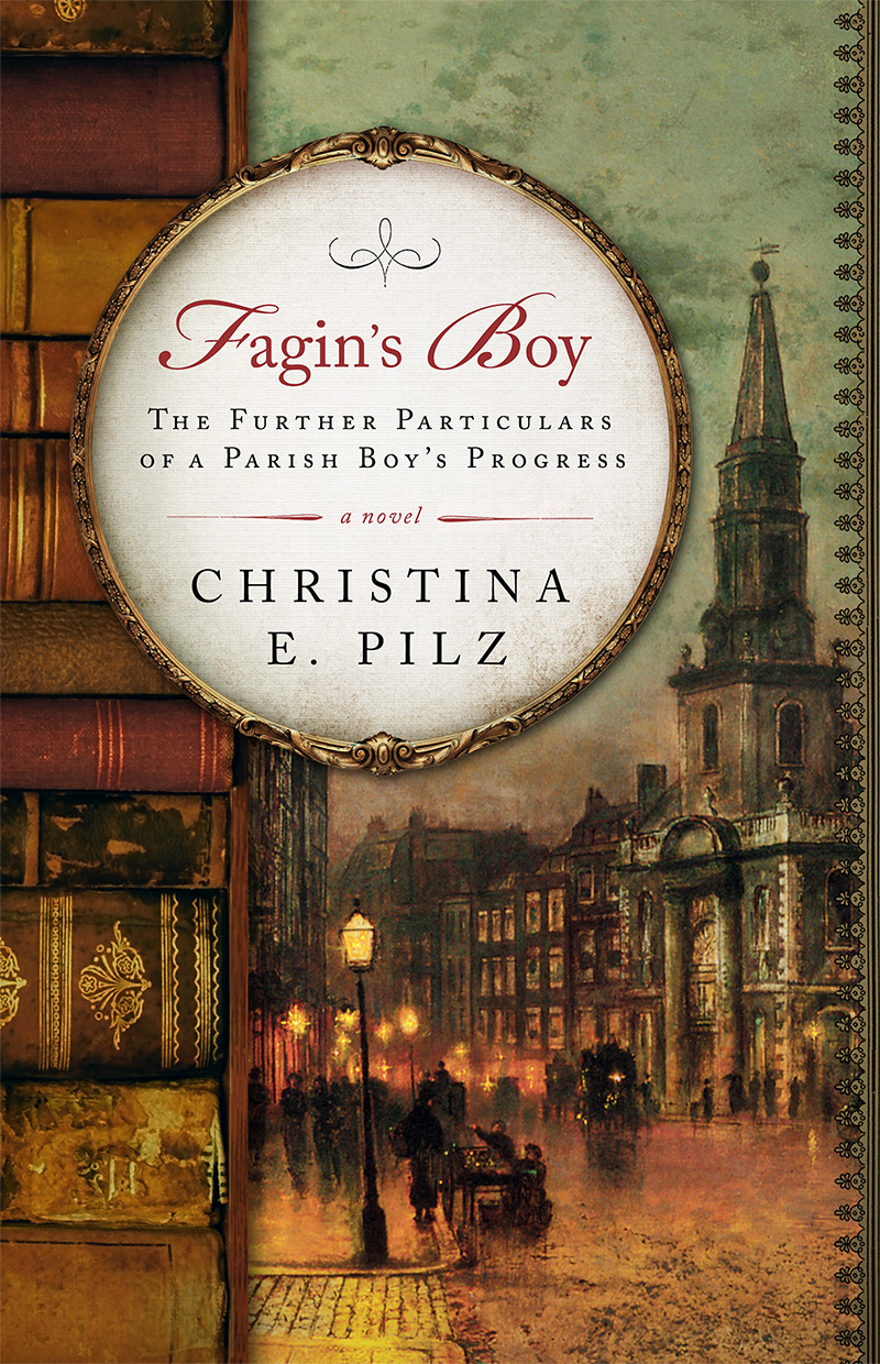 Fagin's Boy by Christina E. Pilz