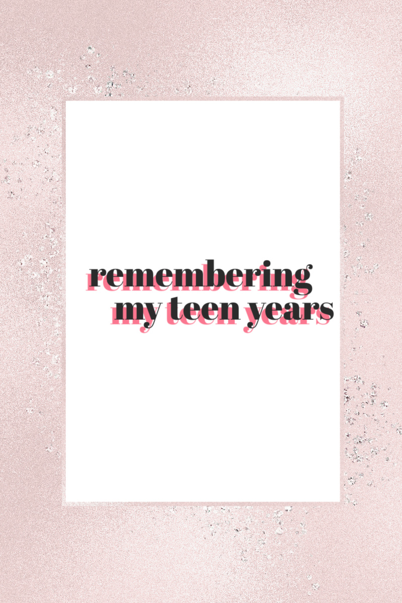 remembering my teen years cover